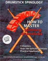 Click to order Spinology How to Master Spinning Drumsticks by Steve Stockmal