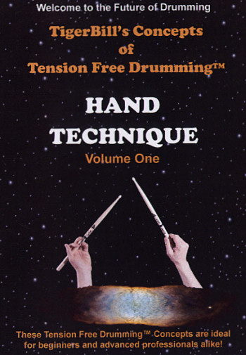 Click this link to Learn Tension Free Drumming for yourself... in the privacy of your one home. Buy TigerBill's Conepts of Tension Free Drumming: Hand Technique today!